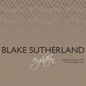 Blake Sutherland – Eighteen