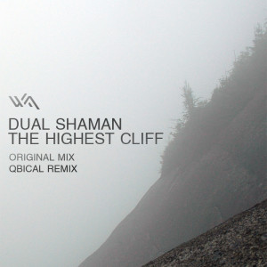 Dual Shaman – The Highest Cliff