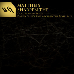 Mattheis – Sharpen The