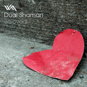 Dual Shaman – Beloved
