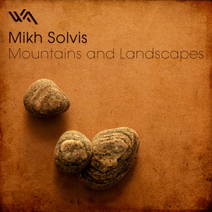 Mikh Solvis – Mountains and Landscapes