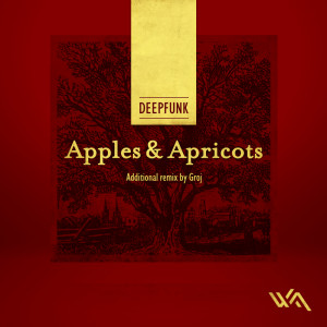 Deepfunk – Apples and Apricots