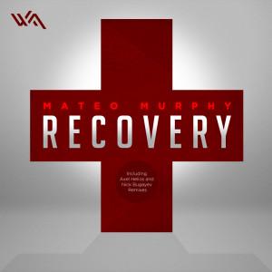 Mateo Murphy – Recovery