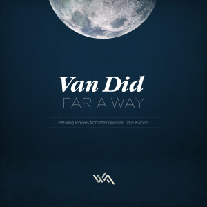 Van Did – Far A Way