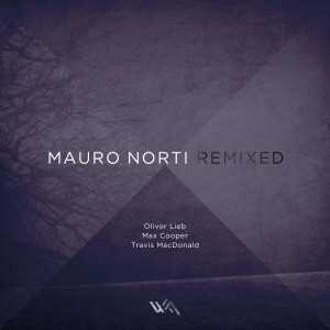 Mauro Norti – Last Day Remixes