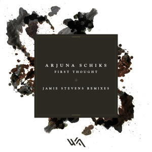 Arjuna Schiks – First Thought