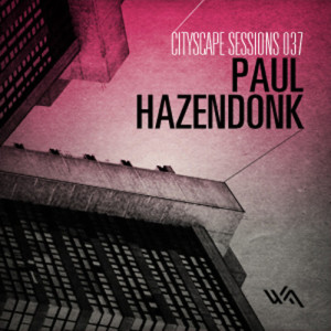 Cityscape Sessions 037: Paul Hazendonk