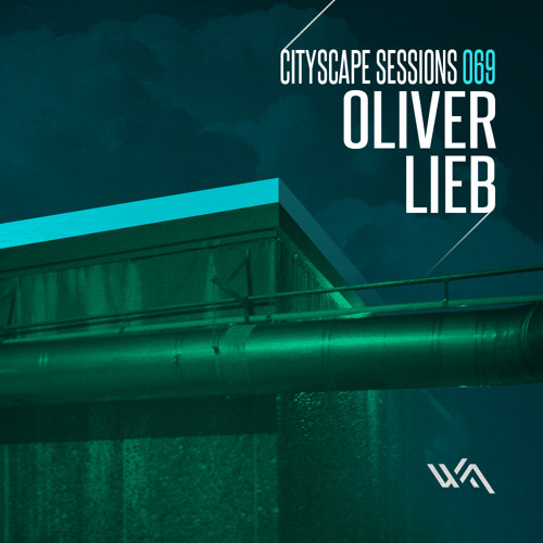 Cityscape Sessions 069: Oliver Lieb