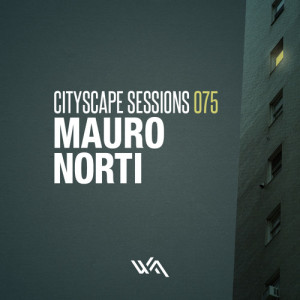 Cityscape Sessions 075: Mauro Norti