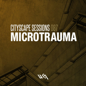 Cityscape Sessions 087: Microtrauma