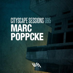 Cityscape Sessions 095: Marc Poppcke