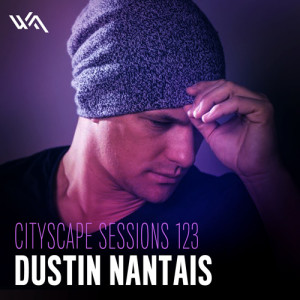 Cityscape Sessions 123: Dustin Nantais