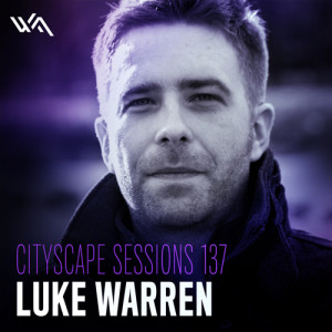 Cityscape Sessions 137: Luke Warren