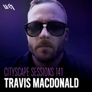 Cityscape Sessions 141: Travis MacDonald