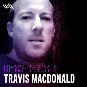 Cityscape Sessions 125: Travis MacDonald