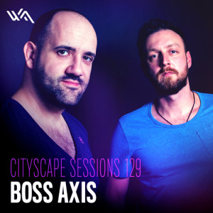 Cityscape Sessions 129: Boss Axis