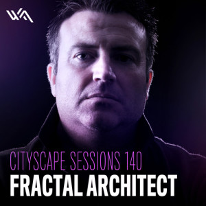 Cityscape Sessions 140: Fractal Architect