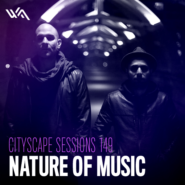 Cityscape Sessions 149: Nature of Music