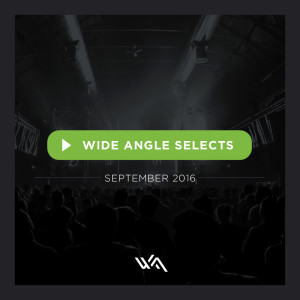 Wide Angle Selects: September 2016