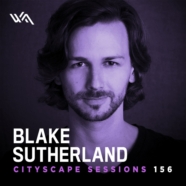 Cityscape Sessions 156: Blake Sutherland
