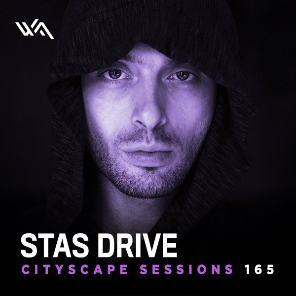 Cityscape Sessions 165: Stas Drive