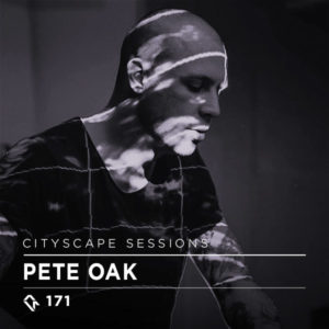 Cityscape Sessions 171: Pete Oak