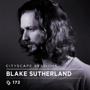 Cityscape Sessions 172: Blake Sutherland