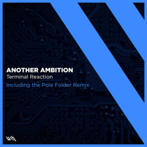 Another Ambition – Terminal Reaction