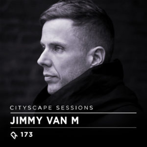 Cityscape Sessions 173: Jimmy Van M