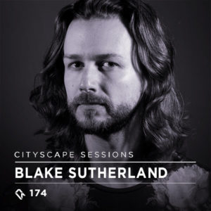 Cityscape Sessions 174: Blake Sutherland