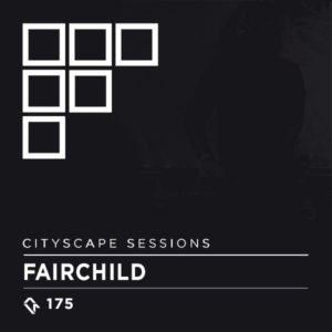 Cityscape Sessions 175: Fairchild