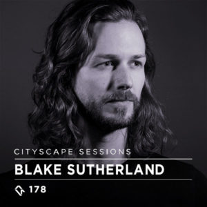 Cityscape Sessions 178: Blake Sutherland
