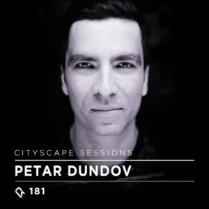 Cityscape Sessions 181: Petar Dundov